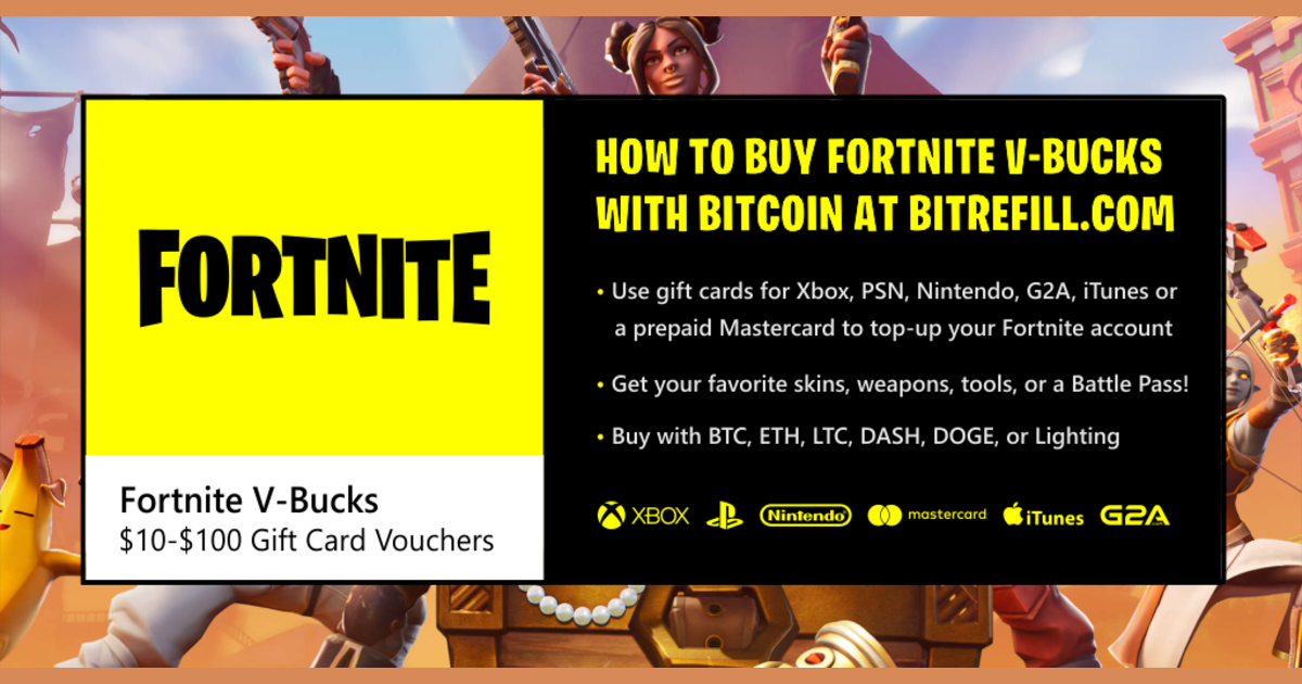 How To Buy Fortnite V-Bucks with Bitcoin - Bitrefill