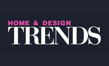 Home & Design Trends Magazine