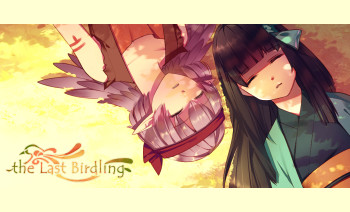 The Last Birdling International